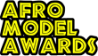 Modelling Awards (Afro Model Awards): Nominations Announced