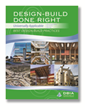 DBIA Releases the 10 Best Practices for Design-Build Done Right
