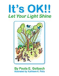 New Book 'It's OK!! Let Your Light Shine' Teaches Kids Valuable...