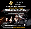 L337 Gaming Announces Last Call for The Ultimate Gaming Internship at MLG Anaheim with Complexity Gaming