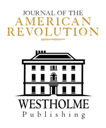 Journal of the American Revolution and Westholme Publishing