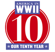 AMERICA IN WWII magazine is starting its 10th year with a special issue on D-Day. AMERICA IN WWII