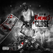 "Coast 2 Coast Mixtapes Presents the ""Keep My Enemies Close"" Single by..."