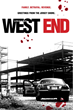 Independent film, WEST END, to Appear at Four Prominent Festivals in the Upcoming Month