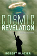 New Book 'Cosmic Revelation' Explores the Concept of Extraterrestrial Life