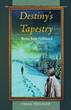 New Memoir Explores the Threads of 'Destiny's Tapestry'