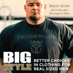 Swag & Valor Celebrity Endorser Brian Shaw, the World's Strongest Man