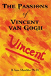 New Book Explores the Exceptional Life and Loves of Vincent Van Gogh