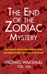 Front cover of The End of the Zodiac Mystery