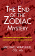 The End of the Zodiac Mystery - How Forensic Science Helped Solve One of the Most Infamous Serial Killer Cases of the Century