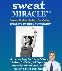 Sweat Miracle Review Reveals How To Stop Sweating Naturally And Quickly