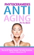 Last Day New Book Is Available at No Cost: Phytoceramides, Anti Aging...