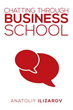 New Book 'Chatting Through Business School' Is a Treasure Trove of...