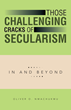 Exposing the Flaws of Secularism