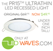 LED Waves Offers New Low Price on the PR15 UltraThin Recessed Light