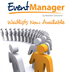 Waitlists Added to Member Solutions Online Event Registration Software, Event Manager