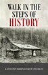 'Walk in the Steps of History' With New Fiction Novel