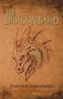 New Book 'Dragon Bard' is a Truly Riveting Fantasy Adventure