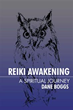 Dane Boggs Aims to Enlighten Readers on Reiki's Power in New Book