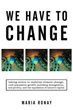 New Book 'We Have to Change' Exposes Four Problems Affecting the World