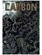 "Supernatural Graphic Novel ""Carbon"" Burns with Themes of Horror, the Environment"
