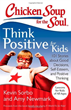 Check out Emily's Story Published in Chicken Soup for the Soul: Think Positive for Kids