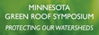 Green Roofs for Healthy Cities and the Minnesota Green Roofs Council Convene the Minnesota Green Roof Symposium