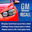 GM Ignition Switch Recall Lawsuit Consolidation to Be Considered at May 29th Hearing, The Oliver Law Group, P.C. Reports