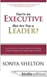 You're an Executive, But are You a Leader?