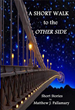 """A Short Walk to the Other Side"" Honoring Ray Bradbury Awarded Finalist In USA Best Book Awards"