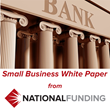 National Funding Releases Where to Go for Financing When the Bank Says...