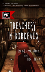 Treachery in Bordeaux by Jean-Pierre Alaux and Noël Balen