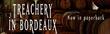 Treachery in Bordeaux - now in paperback