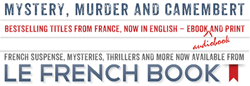 Mystery, murder and Camembert - Le French Book