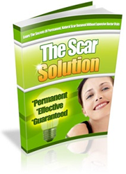 The Scar Solution Review – The Secrets To Remove Scar Naturally And Permanently
