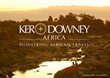 Ker and Downey Africa's New Website Shows Off the Best of African...