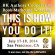 Berrett-Koehler Authors Run Annual Marketing Workshop July 17th &...