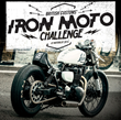 Triumph Motorcycles X British Customs Presents Iron Moto Challenge at...