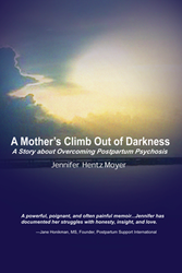 A Mother's Climb Out of Darkness by Jennifer Hentz Moyer