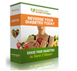 "Reverse Your Diabetes Today Review | The Ultimate Secret to ""Erasing""..."