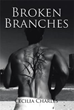New Book 'Broken Branches' Is a Captivating Story of Pain, Loss and...
