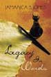 New Poetry Collection, 'Legacy in Words,' Evokes Powerful, Relatable...