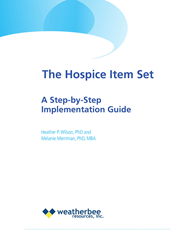Hospice Item Set: A Step-by-Step Implementation Guide