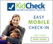 KidCheck Children's Check-In System Introduces Mobile Check-In App