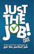 Just the Job! - Gift for Attendees