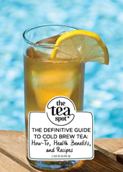 Definitive Guide to Cold Brew Tea
