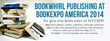 BookWhirl Publishing at Book Expo America 2014