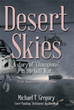 New Novel 'Desert Skies' Offers In-depth Insight Into the Gulf War