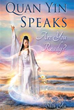 Author Shih Yin Reveals a Rendition of Spiritual Journey Experience