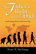 Author Kevin R. McKinney Asserts 'A Father's Right to Be a Dad'